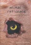 Animal Rationale: Cerita-cerita yang Tak Pernah Usai - F.X. Rudy Gunawan, Widyawati Oktavia