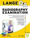 Lange Q&A Radiography Examination, Ninth Edition (Lange Q&A Series (formerly Appleton and Lange's Review Series) - D.A. Saia