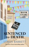 Sentenced to Death (A Booktown Mystery) - Lorna Barrett
