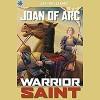 Sterling Point Books: Joan of Arc: Warrior Saint - Jessica Almasy, Jay Williams