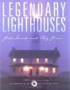 Legendary Lighthouses - John Grant, Ray Jones