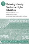 Retaining Minority Students in Higher Education: A Framework for Success: Ashe-Eric Higher Education Report - AEHE