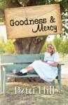 Goodness & Mercy: a novel - Patti Hill