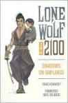 Lone Wolf 2100, Volume 1 - Mike Kennedy, Francisco Ruis Velasco