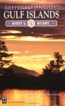 British Columbia's Gulf Islands: Afoot & Afloat - Marge Mueller, Ted Mueller