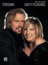 Barbra Streisand-Guilty Pleasures (Songbook) (Piano/Vocal/Chords) - Barbra Streisand