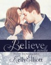 Believe: A Wanted Christmas - Kelly Elliott