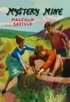 Mystery Mine - Malcolm Saville