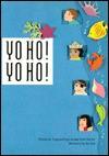 Yo Ho! Yo Ho! (Voyages (Santa Rosa, Calif.).) - Virginia Ferguson, Peter Durkin