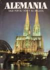 Alemania Viaje Por Su Vida Y Su Belleza - Jose Maria Carandell, Mauricio Wiesenthal