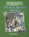 Ancient Roman Homes - Paul Harrison