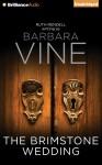 The Brimstone Wedding - Barbara Vine, Juliet Stevenson