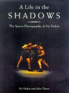 A Life In The Shadows: The Sports Photography Of Hy Peskin - Hy Peskin, John Thorn