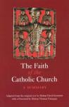 The Faith of the Catholic Church: A Summary - David Konstant, Thomas Finnegan