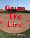 Down The Line - David Moore