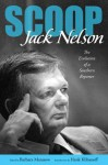 Scoop - Jack Nelson, Barbara Matusow, Hank Klibanoff, Richard T. Cooper