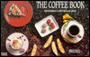 The Coffee Book: Featuring a Section on Teas (Nitty Gritty Cookbooks) (Nitty Gritty Cookbooks) - Christie Katona, Thomas Katona