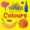 Learn-A-Word Book: Colours - Nicola Tuxworth