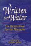 Written on Water: Five Hundred Poems from the Man'yoshu - Takashi Kojima, Midori Toda
