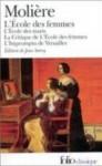 L'école des femmes / L'école des maris / La critique de l'école des femmes / L'impromptu de Versailles - Molière