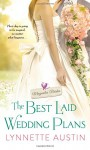 The Best Laid Wedding Plans (Magnolia Brides) - Lynnette Austin