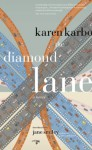 The Diamond Lane - Karen Karbo, Jane Smiley