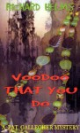 Voodoo That You Do - Richard Helms