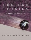 College Physics: A Strategic Approach with Masteringphysics Value Package (Includes Tutorials in Introductory Physics and Homework Pack - Randall D. Knight, Stuart Field, Brian Jones