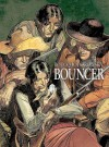 Bouncer - Alexandro Jodorowsky, Francois Boucq