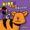 Hide and Squeak - Ed Heck