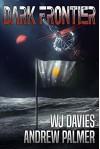 Dark Frontier - WJ Davies, Andrew Palmer, Tom Edwards, Therin Knite