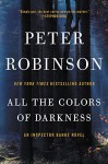 All the Colors of Darkness: An Inspector Banks Novel (Inspector Banks Novels) - Peter Robinson