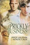 Prickly Business - Piper Vaughn, Kenzie Cade