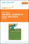 Handbook of Local Anesthesia - Pageburst E-Book on Vitalsource (Retail Access Card) - Stanley F. Malamed