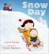 Snow day by Lynn Plourde (2001-01-01) - Lynn Plourde