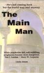 The Main Man - Tim C. Leedom, Harry W. Carpenter, Linda Adams