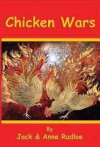 Chicken Wars - Anne Rudloe, Jack Rudloe, Natalie Bjorklund-Gordon, Richard Gordon