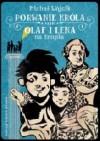 Porwanie króla czyli Olaf i Lena na tropie - Michał Wójcik