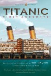 Titanic, First Accounts: (Classics Deluxe Edition) (Penguin Classics Deluxe Editio) - Various, Tim Maltin, Nicholas Wade