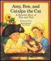 Amy, Ben, and Catalpa the Cat: A Fanciful Story of This and That - Alma S. Coon, Gail Owens