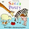 Sara's Potty - Harriet Ziefert, Emily Bolam