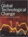 Global Technological Change: From Hard Technology to Soft Technology - Zhouying Jin
