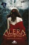 Alera - Prensesin Mirasi 1 - Cayla Kluver