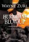 Hurricane Blow Up - Wayne Zurl