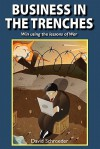 Business in the Trenches - David Schroeder