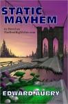 Static Mayhem - Edward Aubry