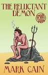 The Reluctant Demon (Circles In Hell Book 4) - Mark Cain