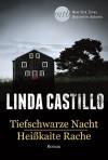 Tiefschwarze Nacht/Heißkalte Rache - Linda Castillo, Ivonne Senn