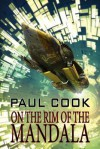 On the Rim of the Mandala - Paul Cook