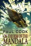On the Rim of the Mandala - Paul Cook